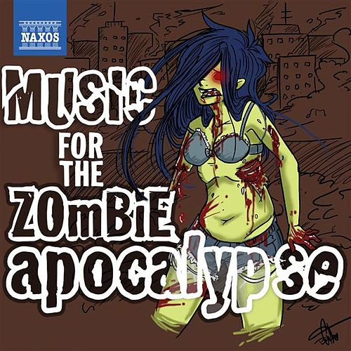 Play & Download Music for the Zombie Apocalypse by Various Artists | Napster