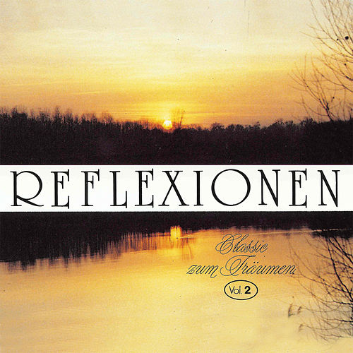 Play & Download Reflexionen Vol. 2 by Various Artists | Napster