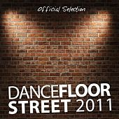 Dancefloor Street 2011 by Various Artists