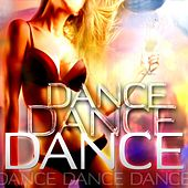 Play & Download Dance Dance Dance by Various Artists | Napster
