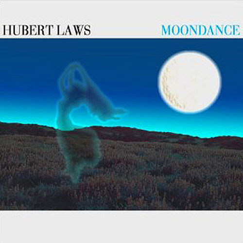 Play & Download Moondance Bonus Track by Hubert Laws | Napster