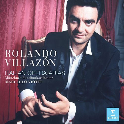 italian opera arias von Rolando Villazon