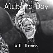 Play & Download Alabama Day by Will Thomas | Napster