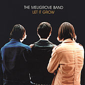 Let it Grow by The Meligrove Band