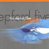 MESH by The Stepford Five