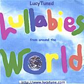 LucyTuned Lullabies (from around the world) by LucyTuned Lullabies