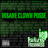 Featuring Freshness von Insane Clown Posse