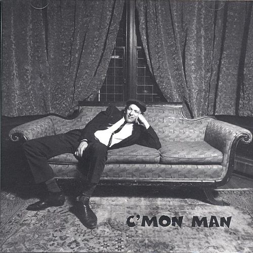 Play & Download C'mon Man by Various Artists | Napster