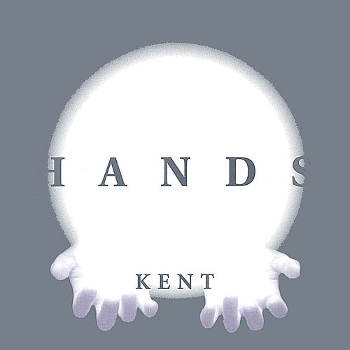 HANDS by Kent