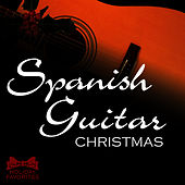 Play & Download A Spanish Guitar Christmas by Holiday Favorites | Napster