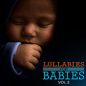 Lullabies for Babies Vol 2 by Lullabies for Babies