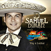Play & Download Voy A Luchar by Samuel Duran | Napster