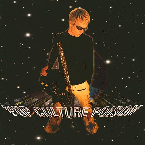 Play & Download Pop Culture Poison by Wes Styles | Napster