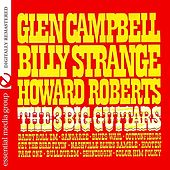 The 3 Big Guitars (Remastered) by Various Artists