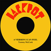 Play & Download A Version I Can Feel by Tommy McCook | Napster