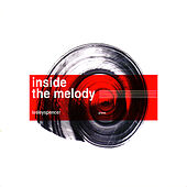 Play & Download Inside The Melody by Lesley Spencer | Napster