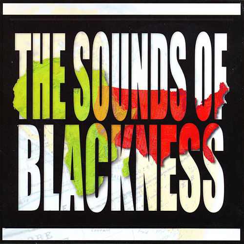 Play & Download The Sounds Of Blackness by Sounds of Blackness | Napster