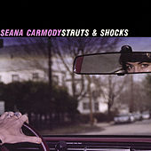 Struts and Shocks by Seana Carmody