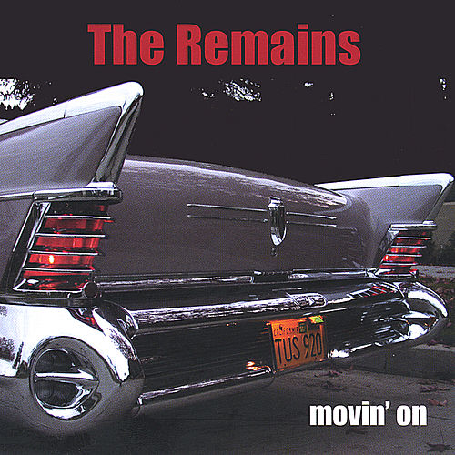 Play & Download Movin' On by The Remains | Napster