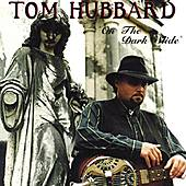 Play & Download On The Dark Slide by Tom Hubbard | Napster