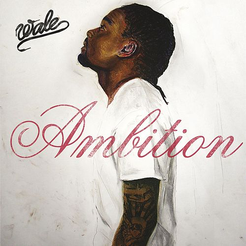 Play & Download Ambition by Wale | Napster