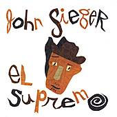 Play & Download El Supremo by John Sieger | Napster