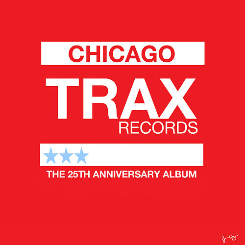 Trax Records: The 25th Anniversary Album by Various Artists