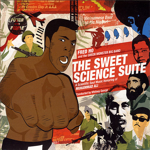 Play & Download The Sweet Science Suite by Fred Ho | Napster