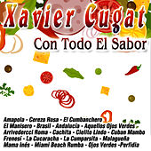 Play & Download Con Todo El Sabor by Xavier Cugat | Napster