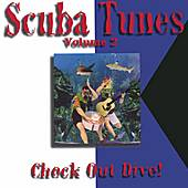 Scuba Tunes Vol. 2/Check Out Dive! by Various Artists