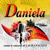Daniela canta le canzoni di Laura Pausini by Daniela