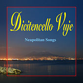 Dicitencello vuje by Ronald Naldi