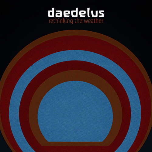 Play & Download Rethinking The Weather by Daedelus | Napster