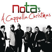 Nota's A Cappella Christmas by N.O.T.A.