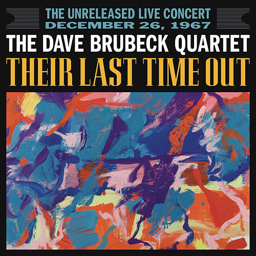 Play & Download Their Last Time Out by Dave Brubeck | Napster