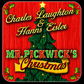 Mr. Pickwick's Christmas by Charles Laughton