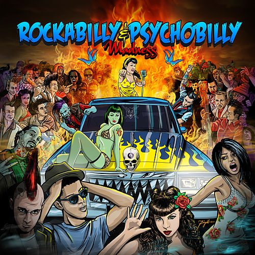 Play & Download Rockabilly & Psychobilly Madness by Various Artists | Napster
