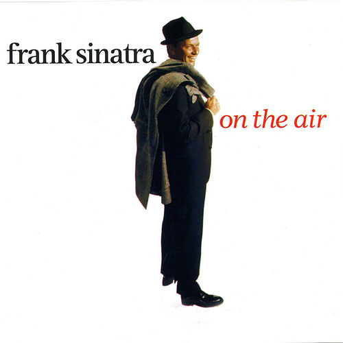 On The Air by Frank Sinatra