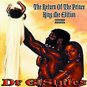 Play & Download The Return Of The Prince - King Me Edition by Dr.