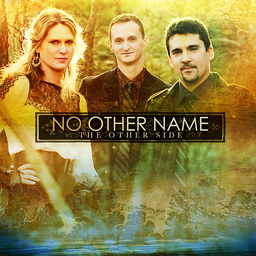 Play & Download The Other Side by No Other Name | Napster