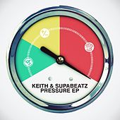 Pressure EP by Keith (Rock)