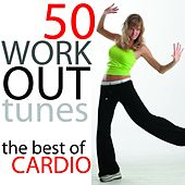 Play & Download 50 Workout Tunes: The Best Of Cardio (Bpm 150-170) by Various Artists | Napster