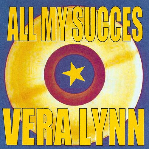 Play & Download All My Succes - Vera Lynn by Vera Lynn | Napster