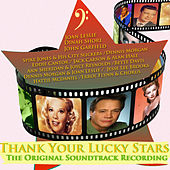 Play & Download Thank Your Lucky Stars - The Original Soundtrack Recording (Digitally Remastered) by Various Artists | Napster