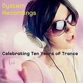 Play & Download Celebrating Ten Years Of Trance by Various Artists | Napster