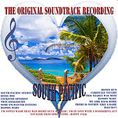 Play & Download South Pacific - The Original Soundtrack Recording (Digitally Remastered) by Various Artists | Napster