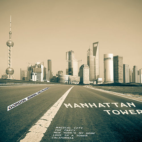 Play & Download Manhattan Tower (Digitally Remastered) by Gordon Jenkins | Napster