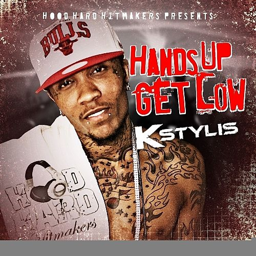 Hands Up Get Low by Kstylis