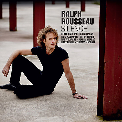 Play & Download Silence by Ralph Rousseau | Napster