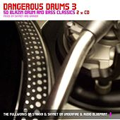 Play & Download Dangerous Drums 3 (Disc 2) - Mixed by Skynet by Various Artists | Napster